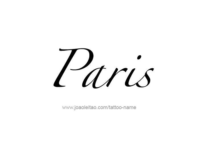 Tattoo Design City Name Paris