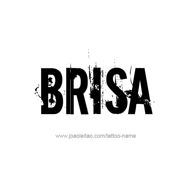 Brisa Name Tattoo Designs