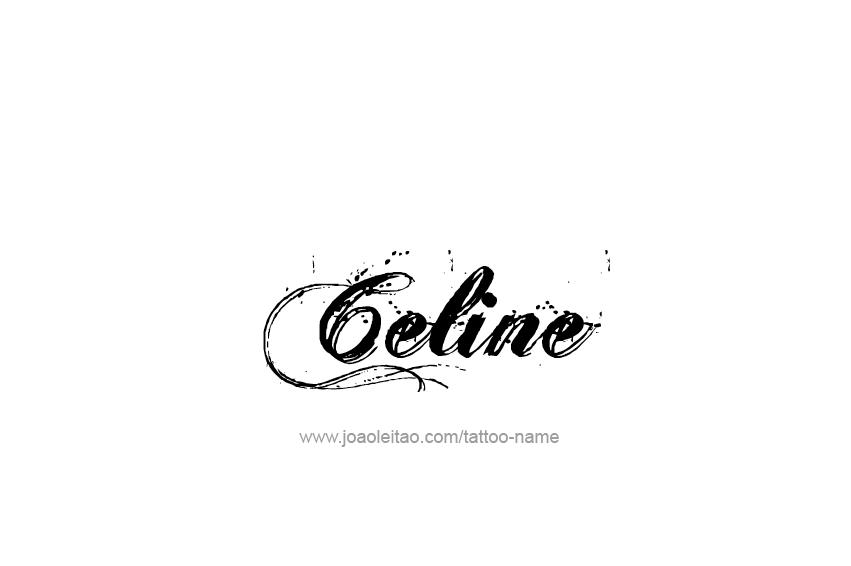 Celine Name Tattoo Designs