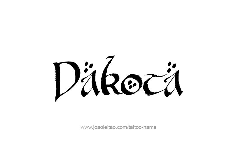 Dakota Name Tattoo Designs