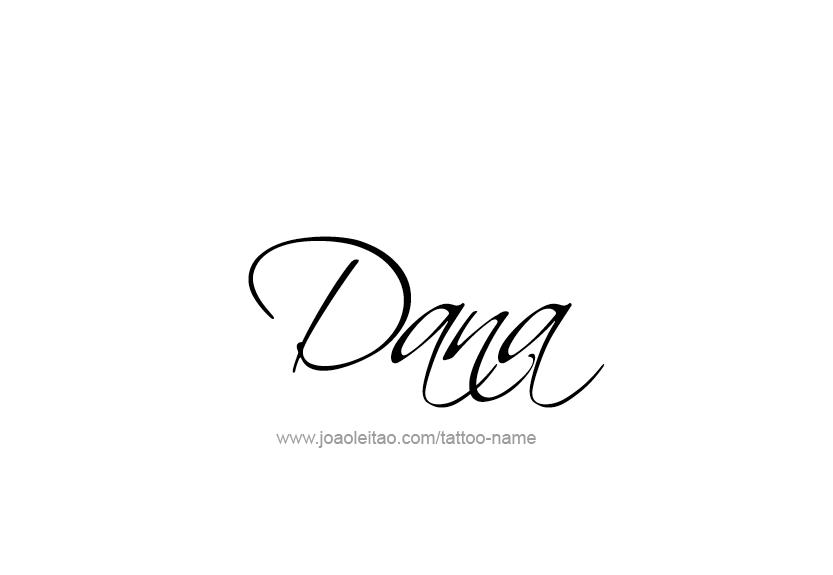 Dana Name Tattoo Designs
