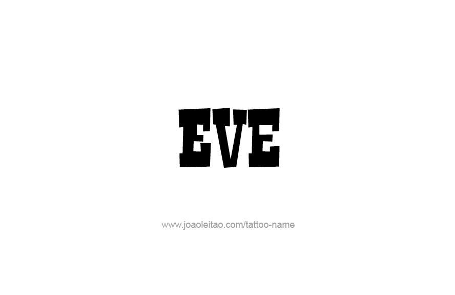 Eve name eve name tattoo designs