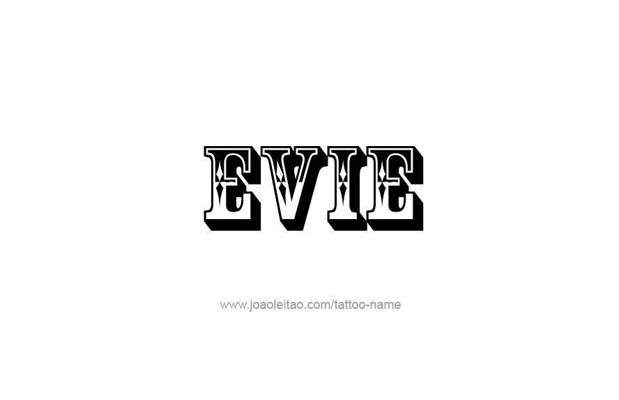 Evie Name Tattoo Designs