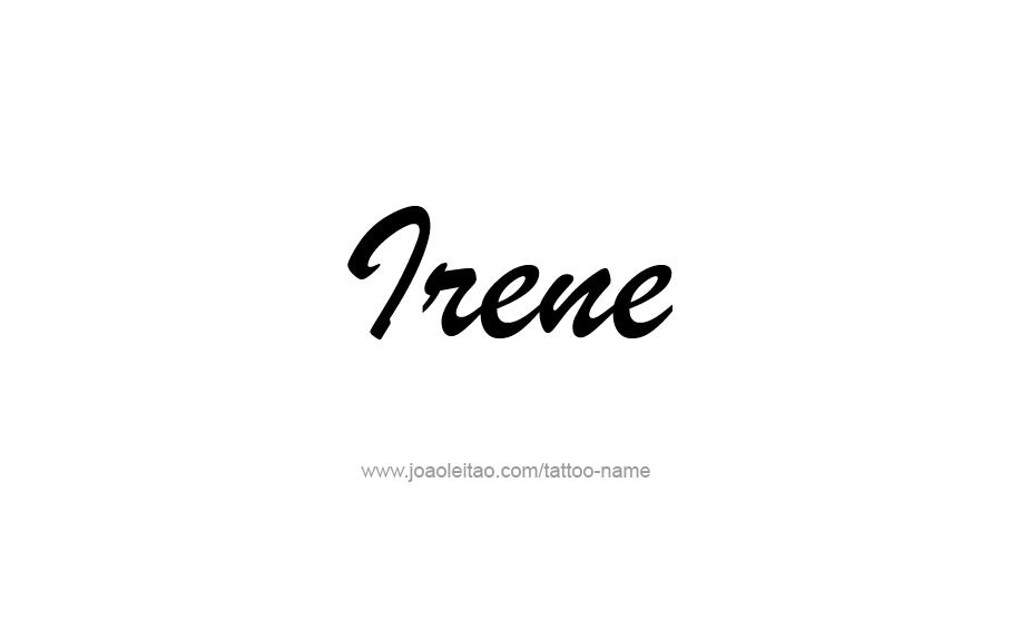 irene name tattoo designs. Black Bedroom Furniture Sets. Home Design Ideas