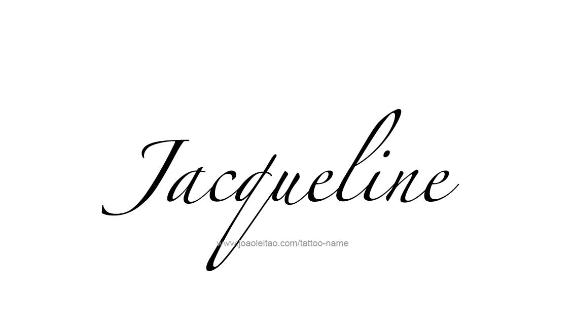 Jacqueline Name Jacqueline Name Tattoo