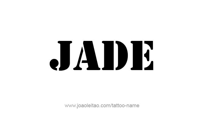 Jade Name Tattoo Designs