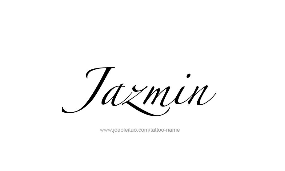 tattoo design name jazmin. Black Bedroom Furniture Sets. Home Design Ideas