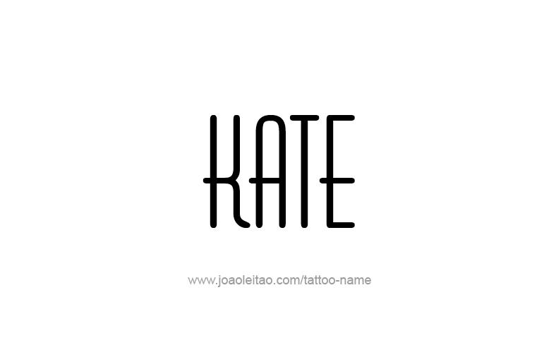 kate name tattoo designs