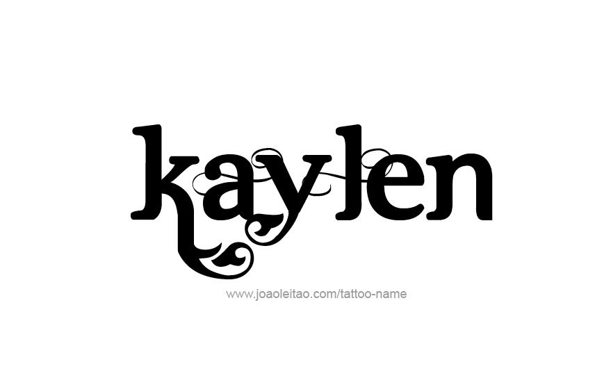 kaylen name tattoo designs