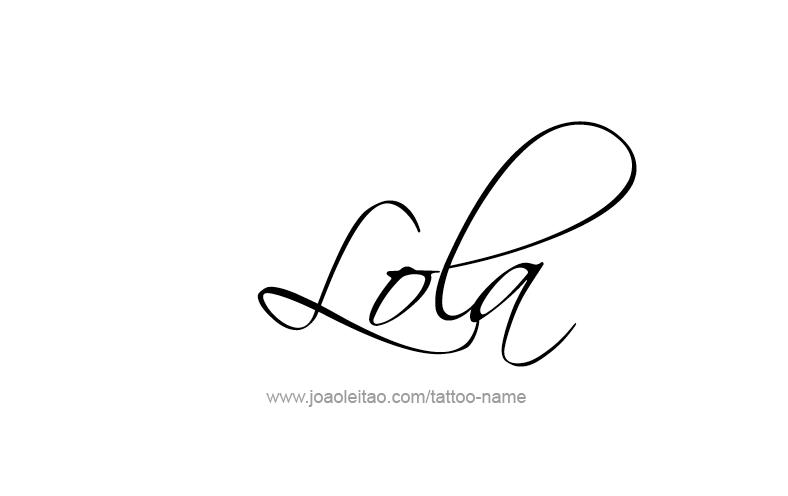 Lola Name Tattoo Designs