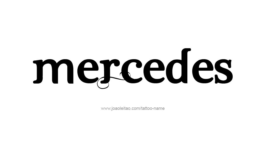 mercedes name tattoo designs. Black Bedroom Furniture Sets. Home Design Ideas