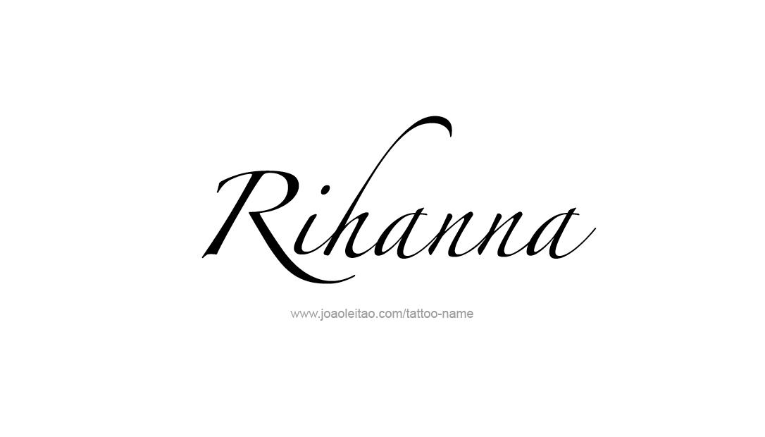 Van Rental Ri >> Rihanna Name Tattoo Designs
