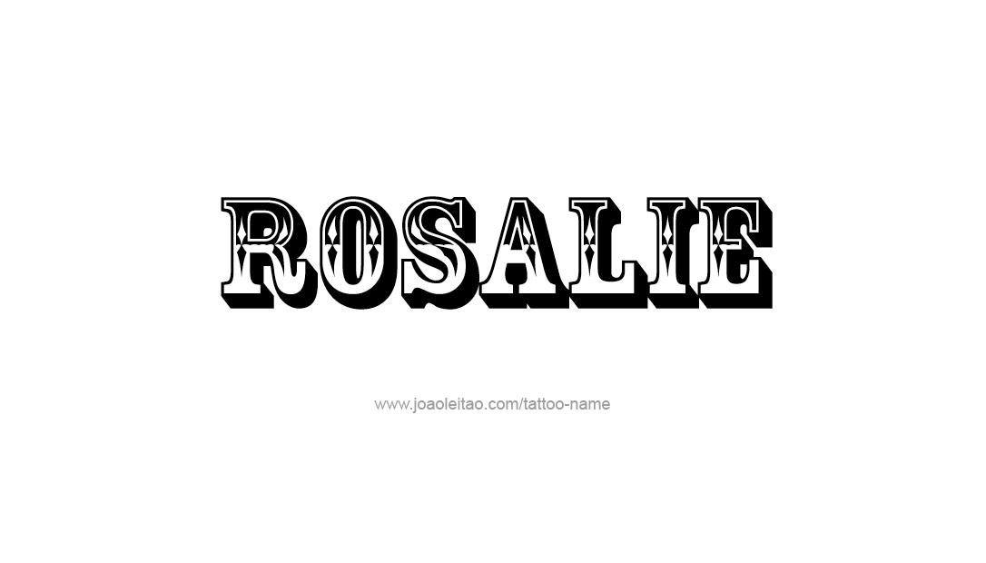 Car Rental Websites >> Rosalie Name Tattoo Designs