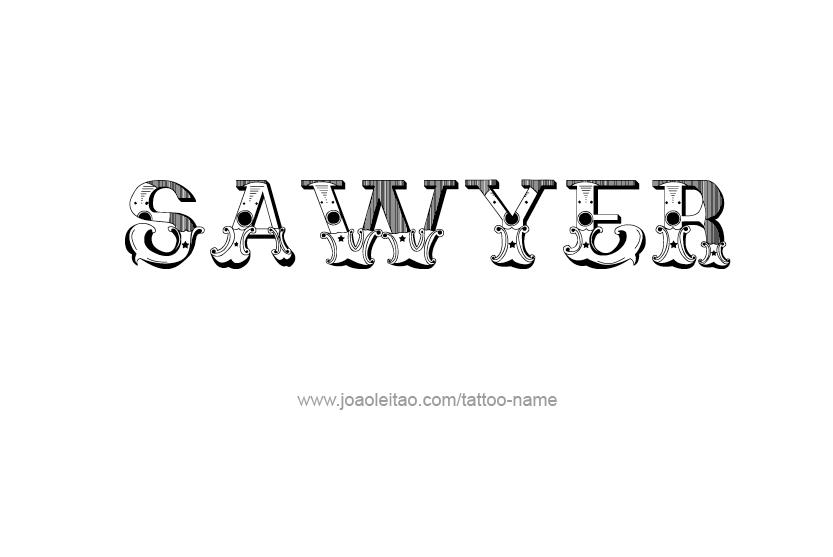 sawyer name tattoo designs. Black Bedroom Furniture Sets. Home Design Ideas