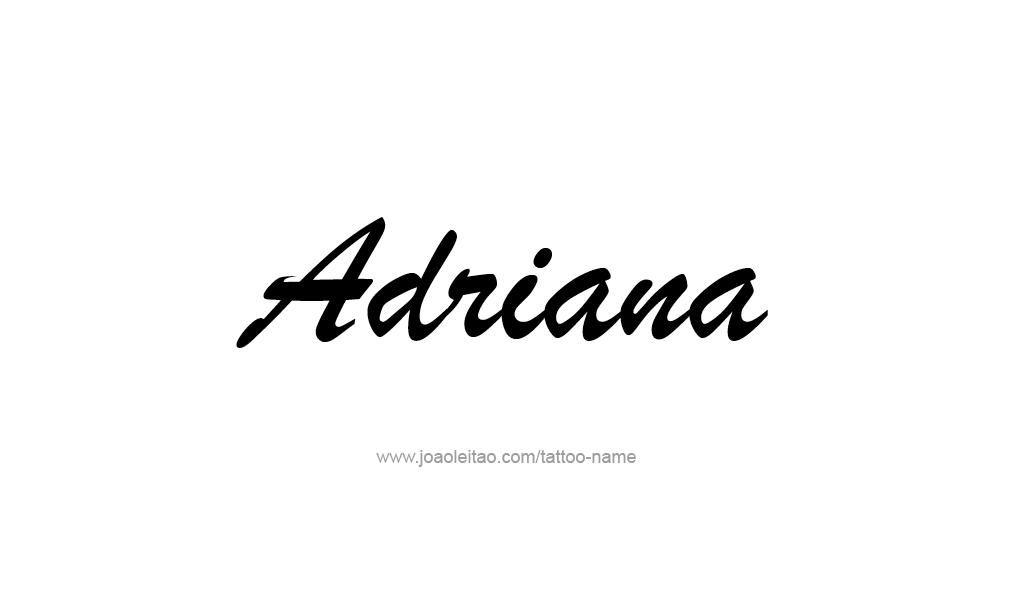 Adriana name tattoo designs
