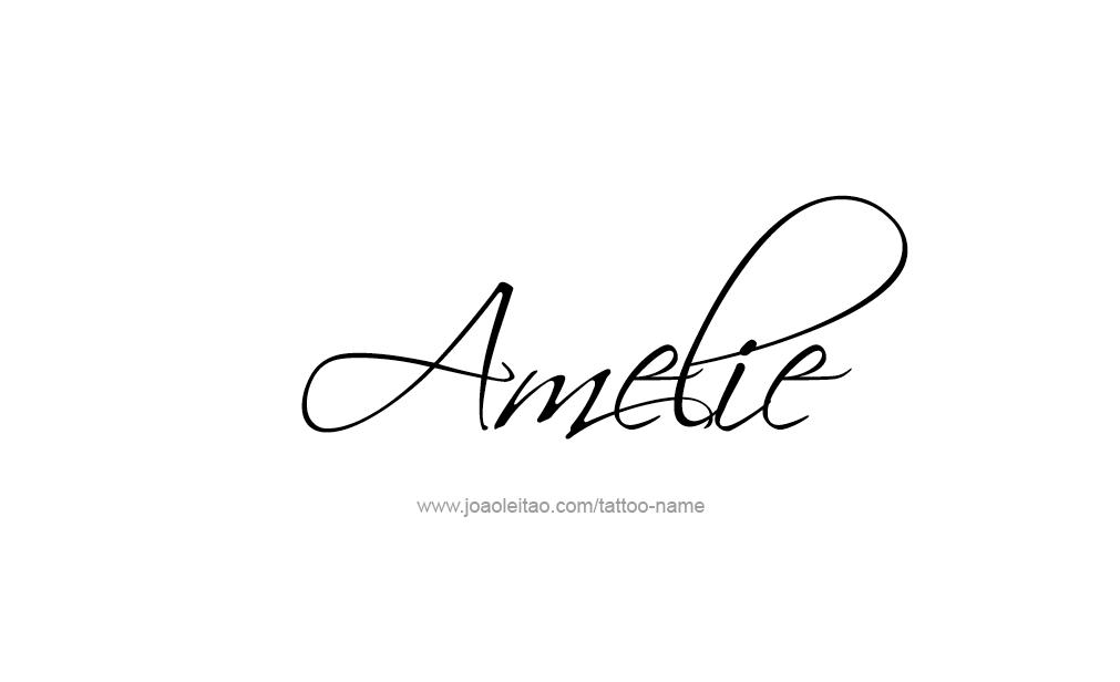 amelie name tattoo designs. Black Bedroom Furniture Sets. Home Design Ideas
