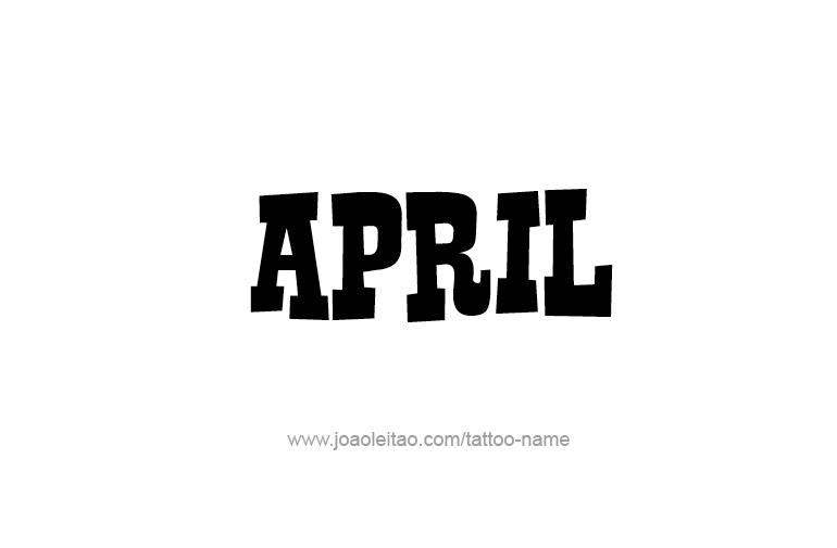 April Name Tattoo Designs