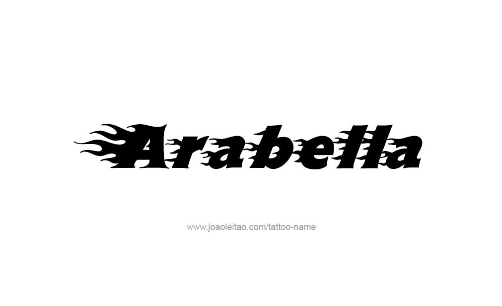 Arabella Name Tattoo Tattoo Design Name Arabella