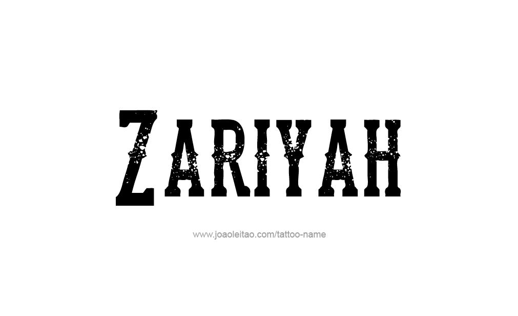 Zariyah Name Tattoo Designs