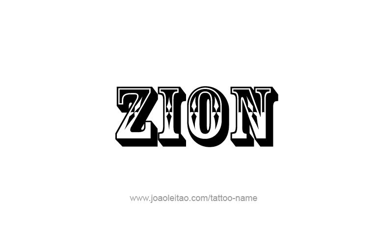 zion name tattoo designs