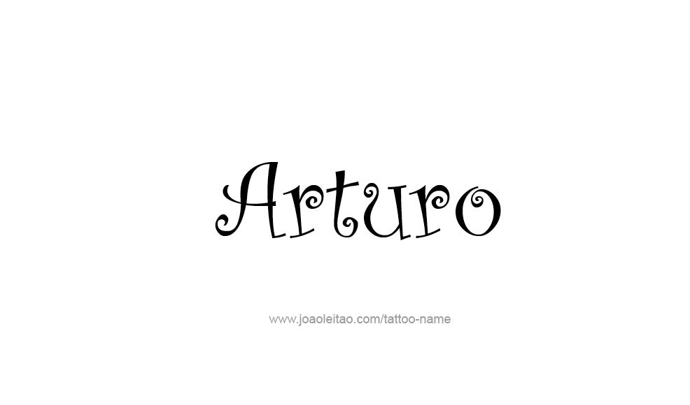 arturo name tattoo designs. Black Bedroom Furniture Sets. Home Design Ideas
