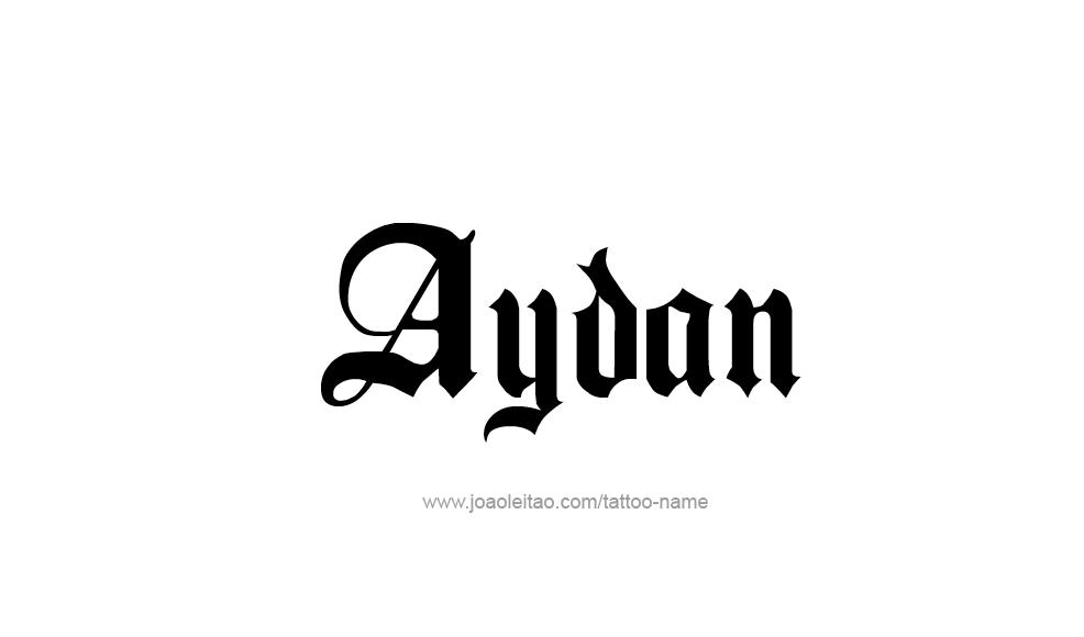 aydan name tattoo designs. Black Bedroom Furniture Sets. Home Design Ideas