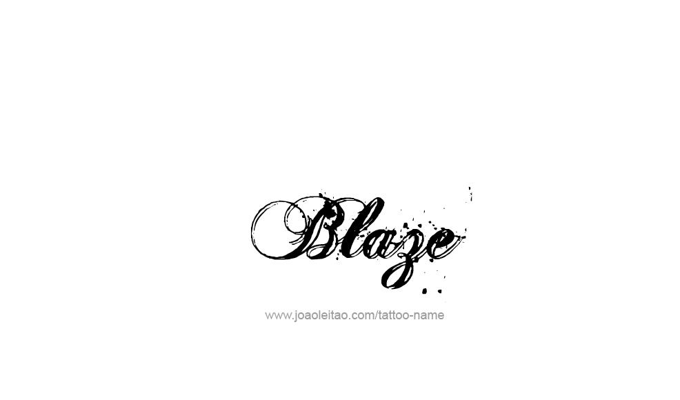 blaze name tattoo designs