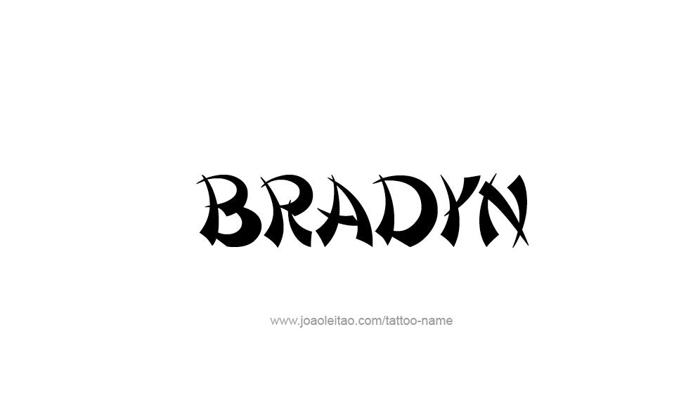 bradyn name tattoo designs. Black Bedroom Furniture Sets. Home Design Ideas