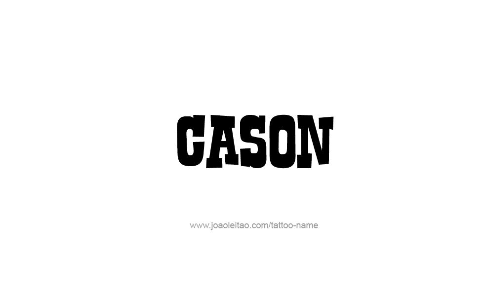 Cason Name Tattoo Designs