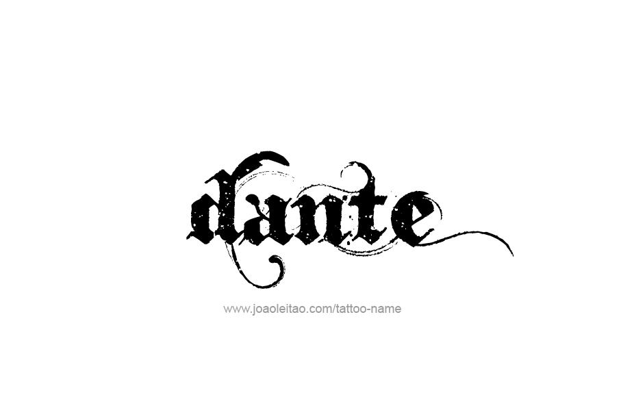 dante name tattoo designs. Black Bedroom Furniture Sets. Home Design Ideas
