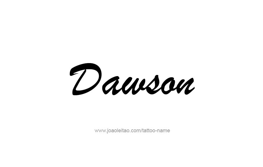 Dawson Name Tattoo Designs