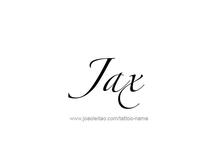 Van Rental Houston >> Jax Name Tattoo Designs