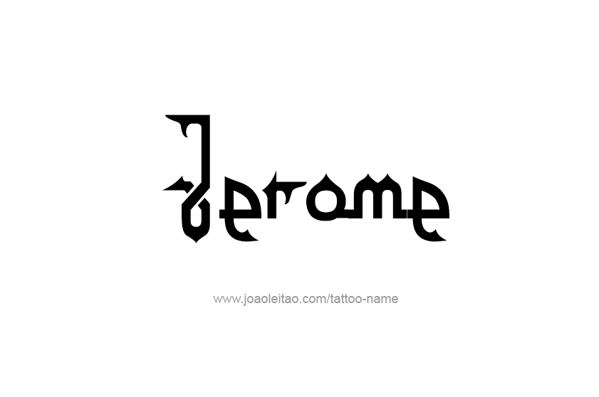 jerome name tattoo designs. Black Bedroom Furniture Sets. Home Design Ideas