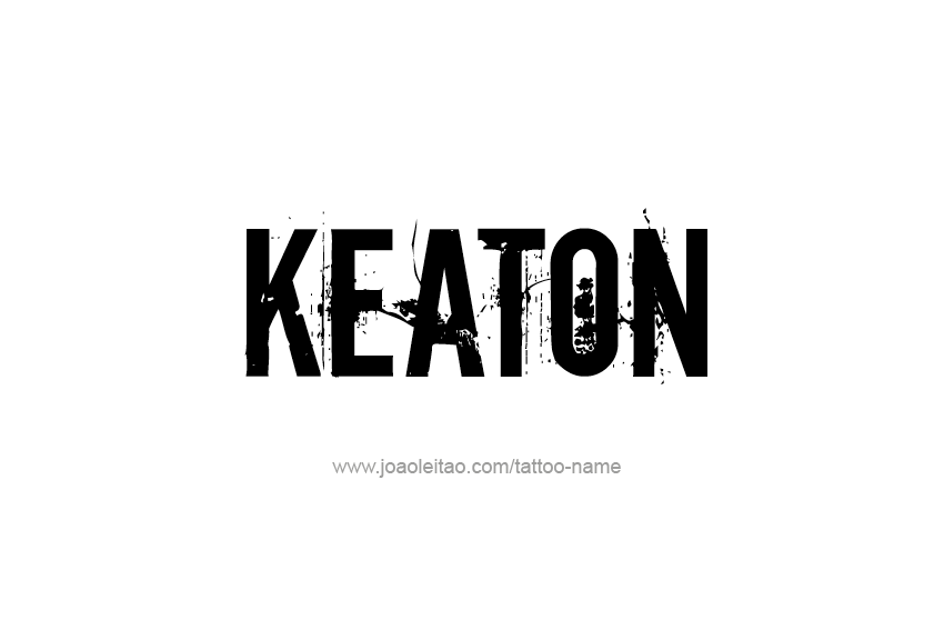 Keaton Name Tattoo Designs