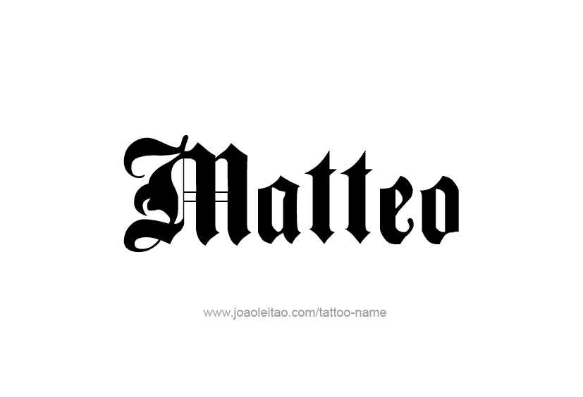 Matteo Name Tattoo Designs