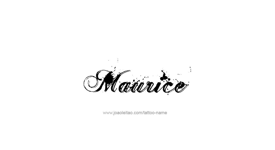 maurice name tattoo designs. Black Bedroom Furniture Sets. Home Design Ideas