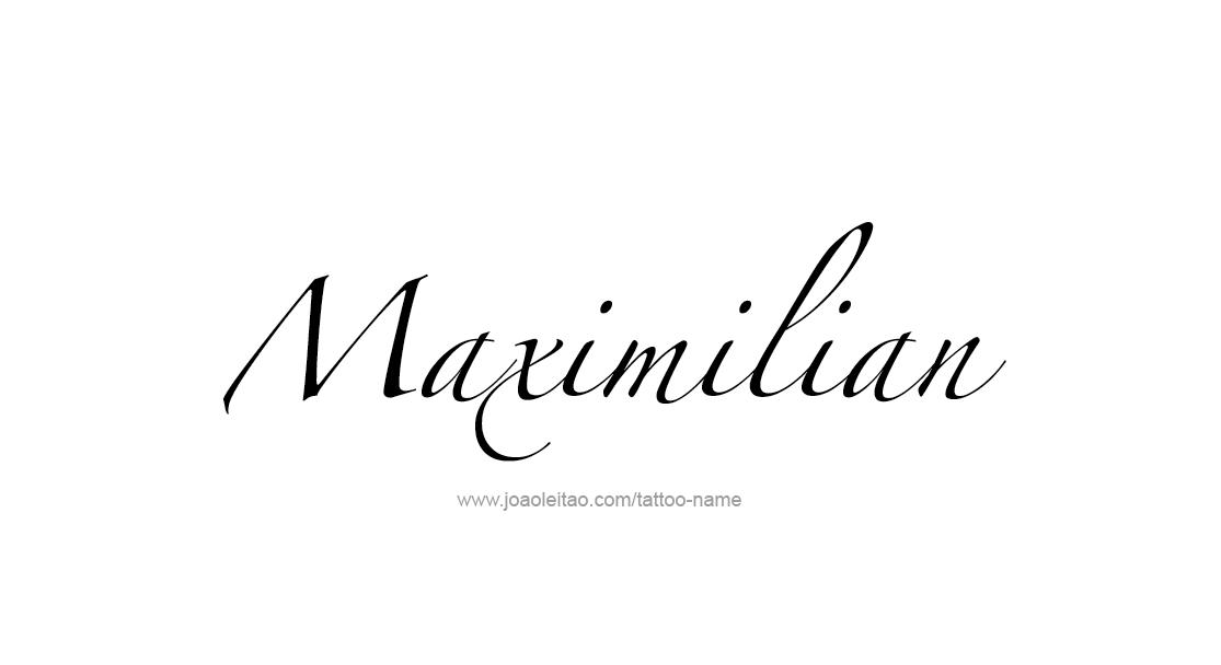 Gear Car Tattoo >> Maximilian Name Tattoo Designs