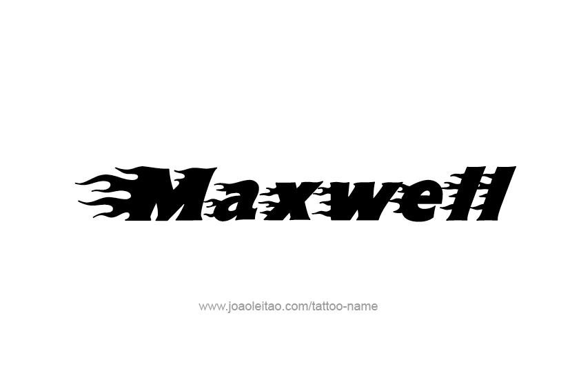 maxwell name tattoo designs
