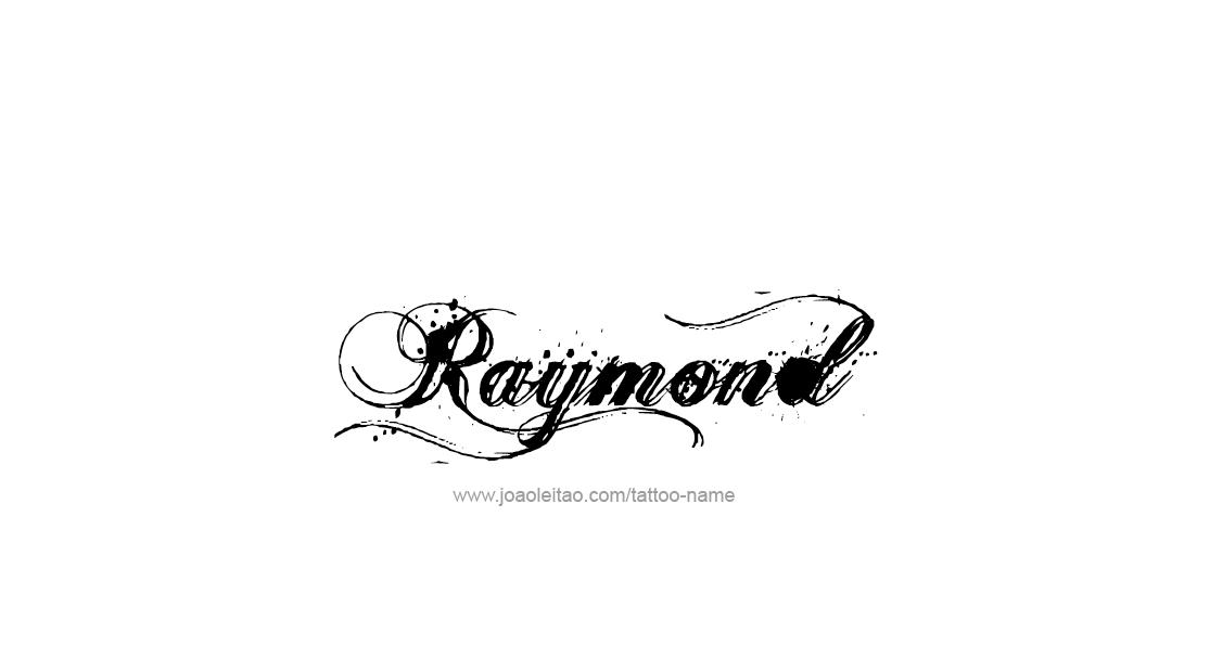 Raymond Name Tattoo Designs