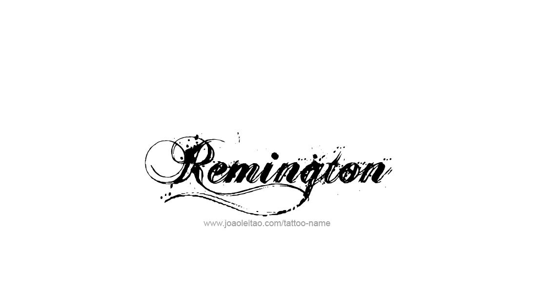 remington name tattoo designs