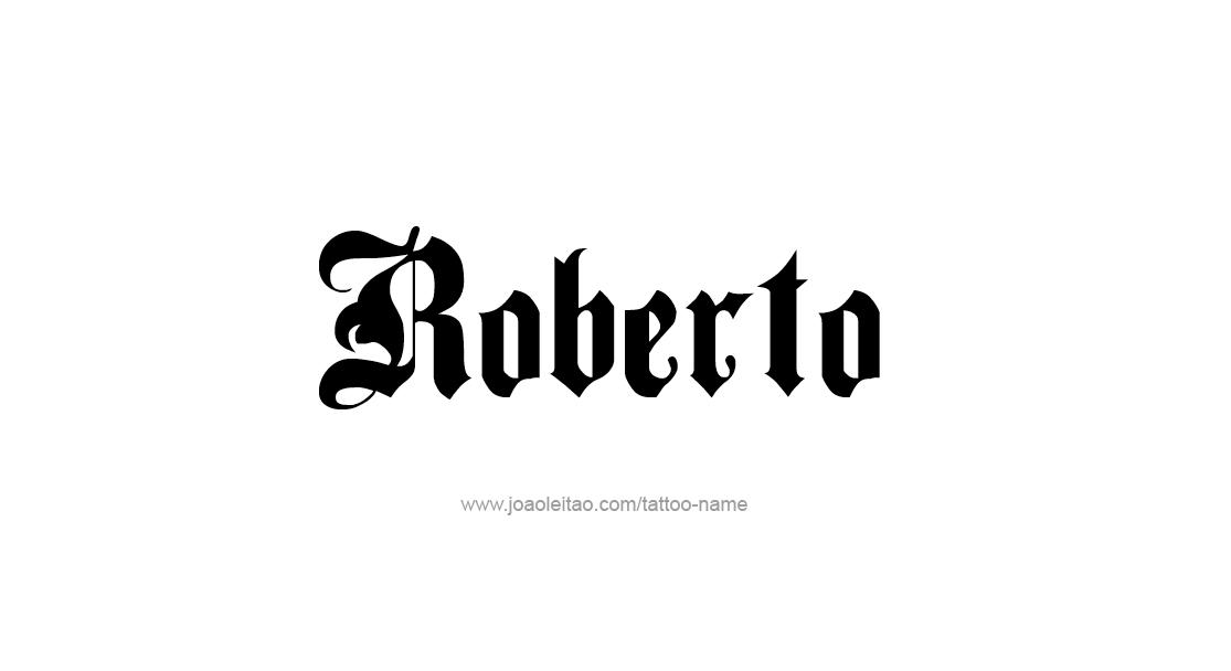 roberto name tattoo designs