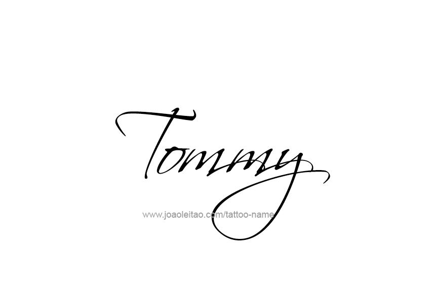 tommy name tattoo designs. Black Bedroom Furniture Sets. Home Design Ideas