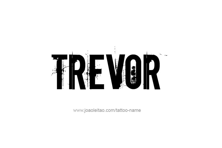 trevor name tattoo designs