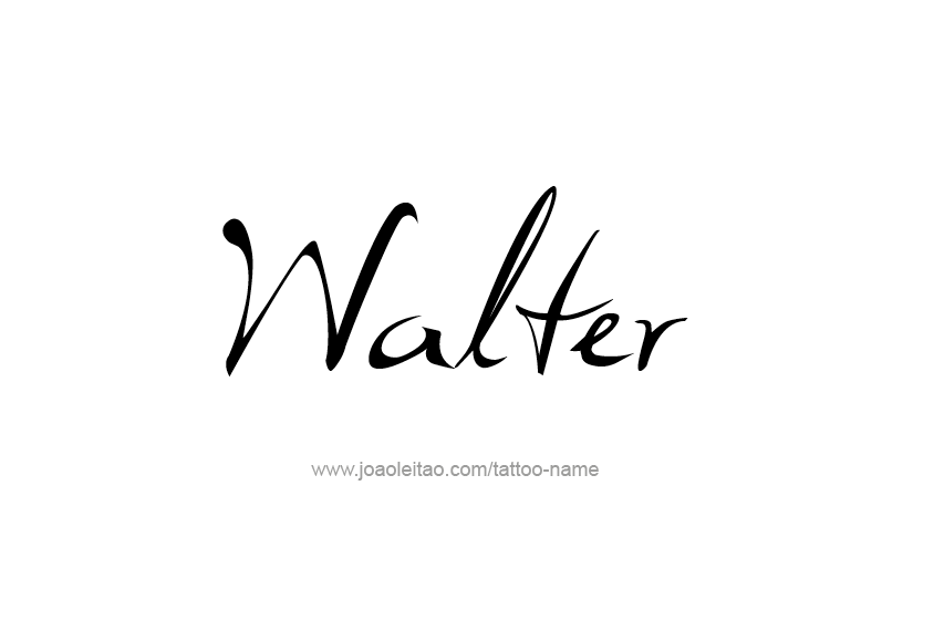 walter name tattoo designs