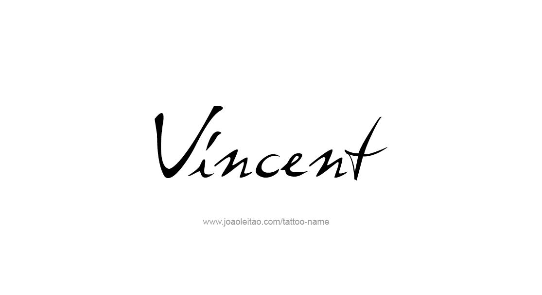 Tattoo Design Name Vincent