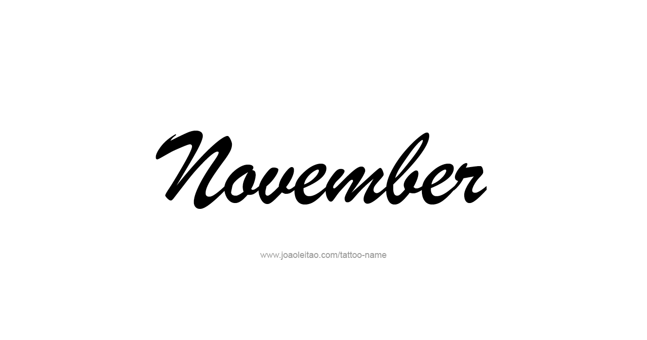 %name%: November Month Name Tattoo Designs