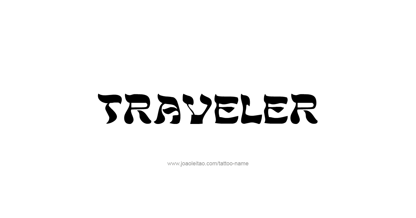 Traveler profession name tattoo designs