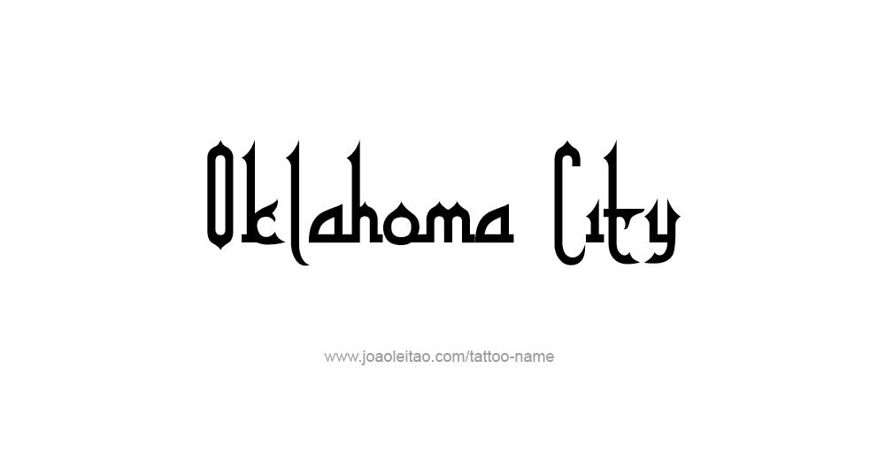 Oklahoma city usa capital city name tattoo designs for Tattoo oklahoma city ok
