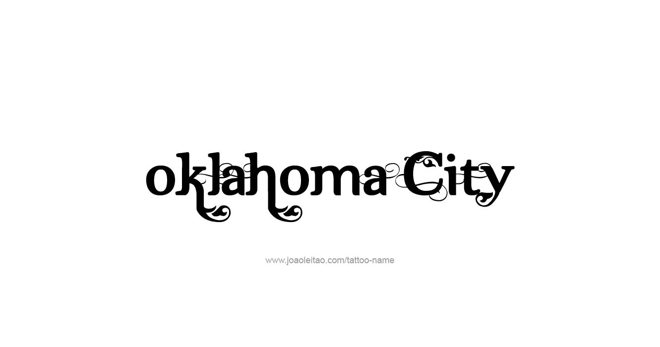 Oklahoma city usa capital city name tattoo designs tattoos with