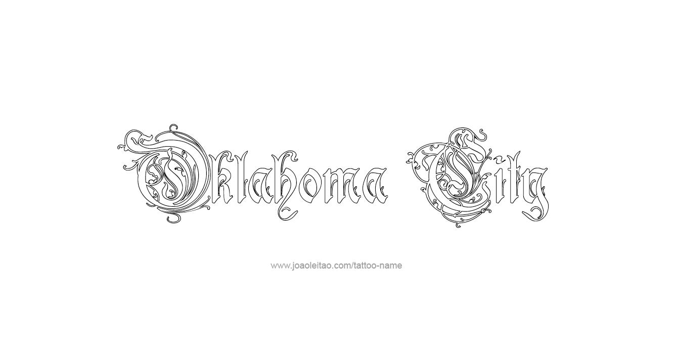 Oklahoma city usa capital city name tattoo designs page for Tattoo oklahoma city ok